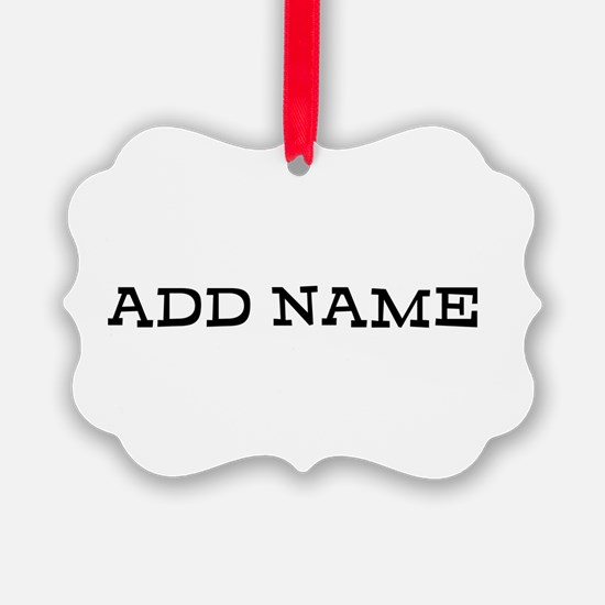 ADD NAME caps Ornament