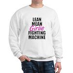 Girlie fighting machine Sweatshirt