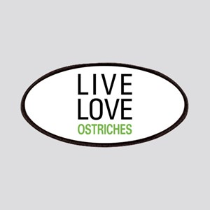 Live Love Ostriches Patches