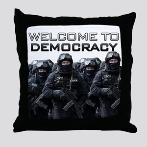 Welcome To Democracy Throw Pillow