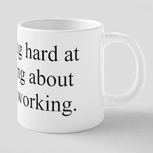Working Hard 20 oz Ceramic Mega Mug