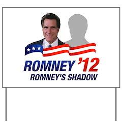 Anti-Romney Shadow Yard Sign