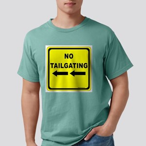 No Tailgating Sign Mens Comfort Colors Shirt