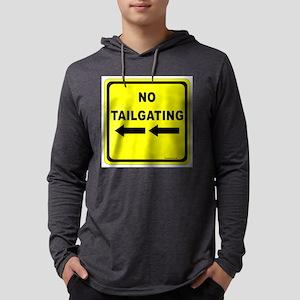 No Tailgating Sign Mens Hooded Shirt