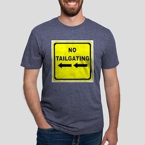 No Tailgating Sign Mens Tri-blend T-Shirt
