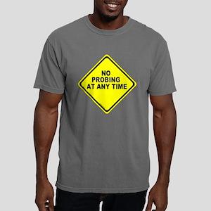 No Probing Sign Mens Comfort Colors Shirt