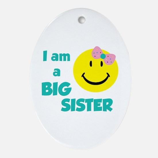 I am a big sister Ornament (Oval)