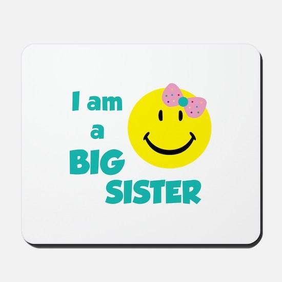 I am a big sister Mousepad