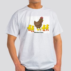 Mother Hen T-Shirt
