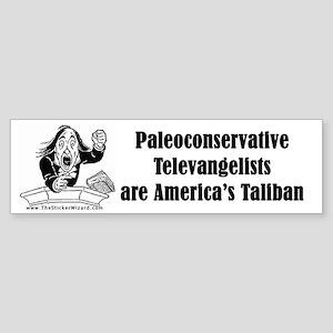 Paleoconservative Televangeli Bumper Sticker