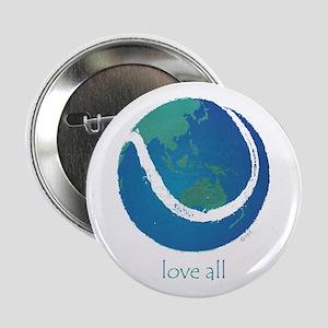 "love all world tennis 2.25"" Button"