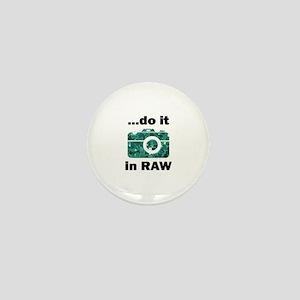Do it in Raw Mini Button