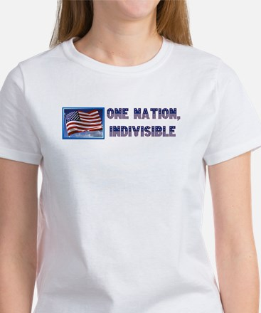 One Nation, Indivisible Women's T-Shirt