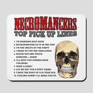 Necromancer Pick Up Lines Mousepad