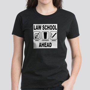 Law School Ahead 2 Women's Dark T-Shirt