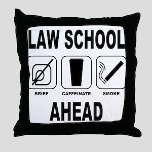 Law School Ahead 2 Throw Pillow
