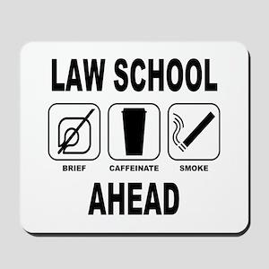 Law School Ahead 2 Mousepad