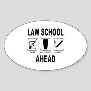 Law School Ahead 2 Sticker (Oval)