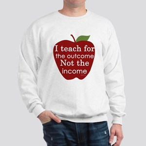 Why I Teach Sweatshirt