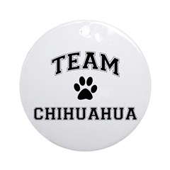 Team Chihuahua Ornament (Round)
