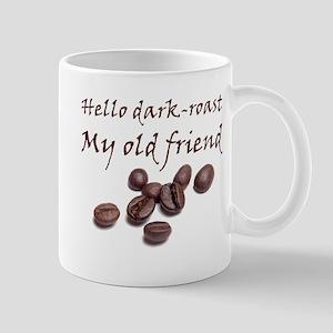 Hello Dark Roast Mugs