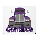 Trucker Candice Mousepad