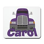 Trucker Carol Mousepad