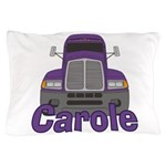 Trucker Carole Pillow Case