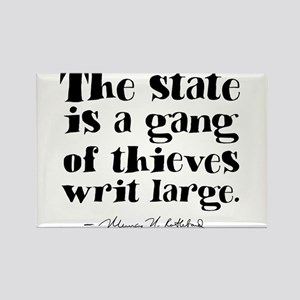 The State Is A Gang Rectangle Magnet