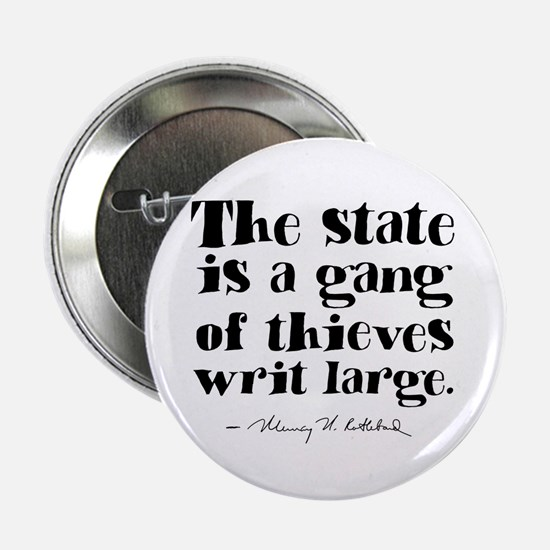 "The State Is A Gang 2.25"" Button"
