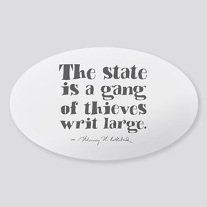 The State Is A Gang Sticker (Oval)