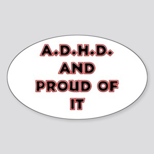 ADHD and Proud Oval Sticker