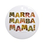 Marra Mamba Mama Ornament (Round)