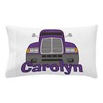 Trucker Carolyn Pillow Case