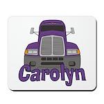 Trucker Carolyn Mousepad