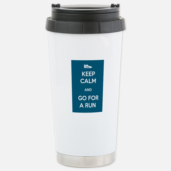 Keep Calm and Go For a Run Stainless Steel Travel
