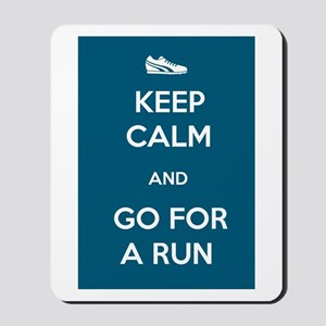 Keep Calm and Go For a Run Mousepad