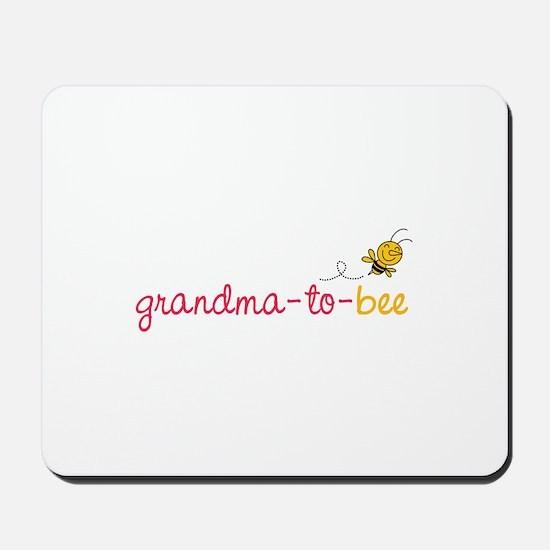 Grandma to bee Mousepad