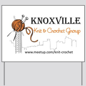 Knoxville Knit & Crochet Group Yard Sign
