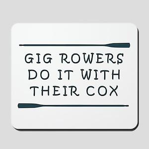 GIg Rowers Do It Mousepad