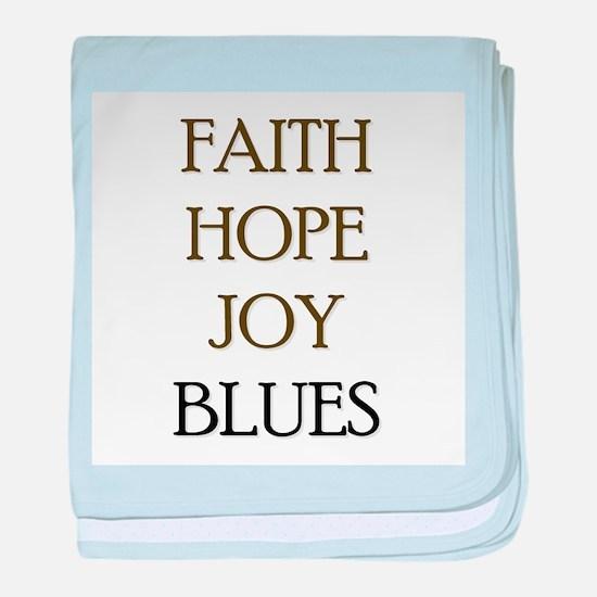 FAITH HOPE JOY BLUES baby blanket