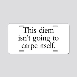 Carpe Diem Aluminum License Plate