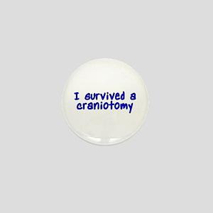 I survived a craniotomy - Mini Button