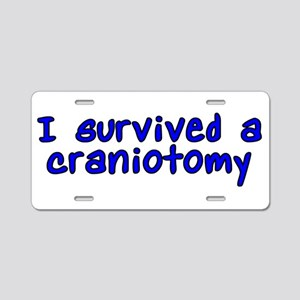 I survived a craniotomy - Aluminum License Plate