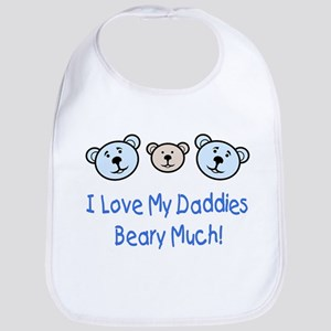 I Love My Daddies.. Bib