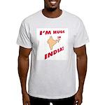 """I'm Huge in India!"" Ash Grey T-Shirt"