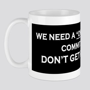 Commit a Crime, Don't Get Re- Mug