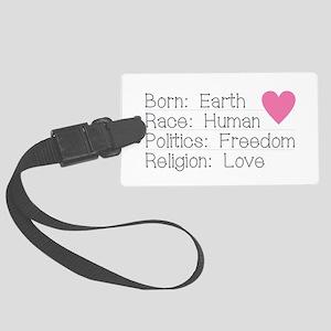 Born Race Politics Religion Large Luggage Tag