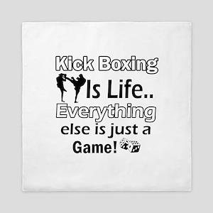 Kick Boxing Is Life Queen Duvet
