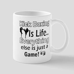 Kick Boxing Is Life Mug